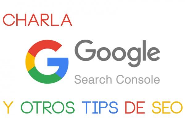 Charla Google Search Console.
